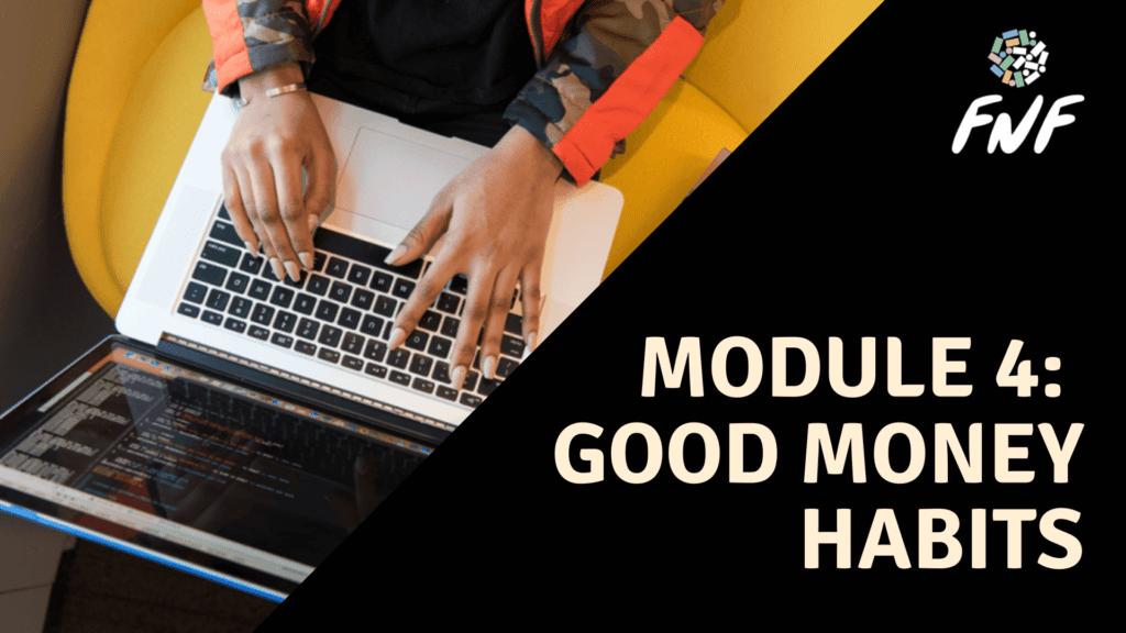 module 4 good money habits